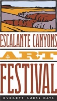 Escalante Canyons Art Festival - Everett Ruess Days