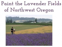 Paint The Lavender Fields of Oregon